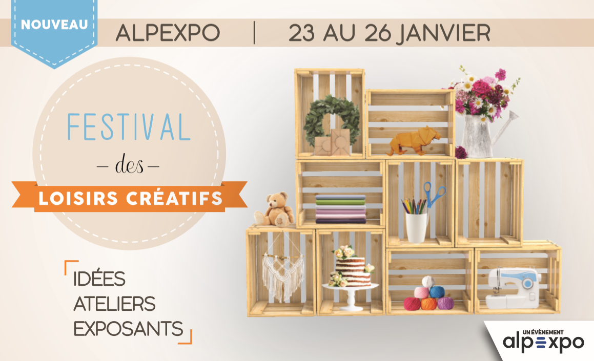 Festival des Loisirs Créatifs : un nouveau rendez-vous à découvrir à Alpexpo !