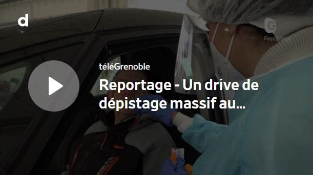 Drive de dépistage – Reportage de TéléGrenoble en vidéo